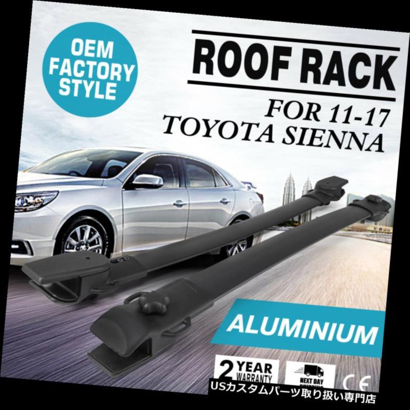 カーゴ ルーフ キャリア 2011-2018トヨタシエナルーフラッククロスバー荷物貨物バー耐久性のためにフィット Fits For 2011-2018 Toyota Sienna Roof Rack Cross Bar Luggage Cargo Bar Durable