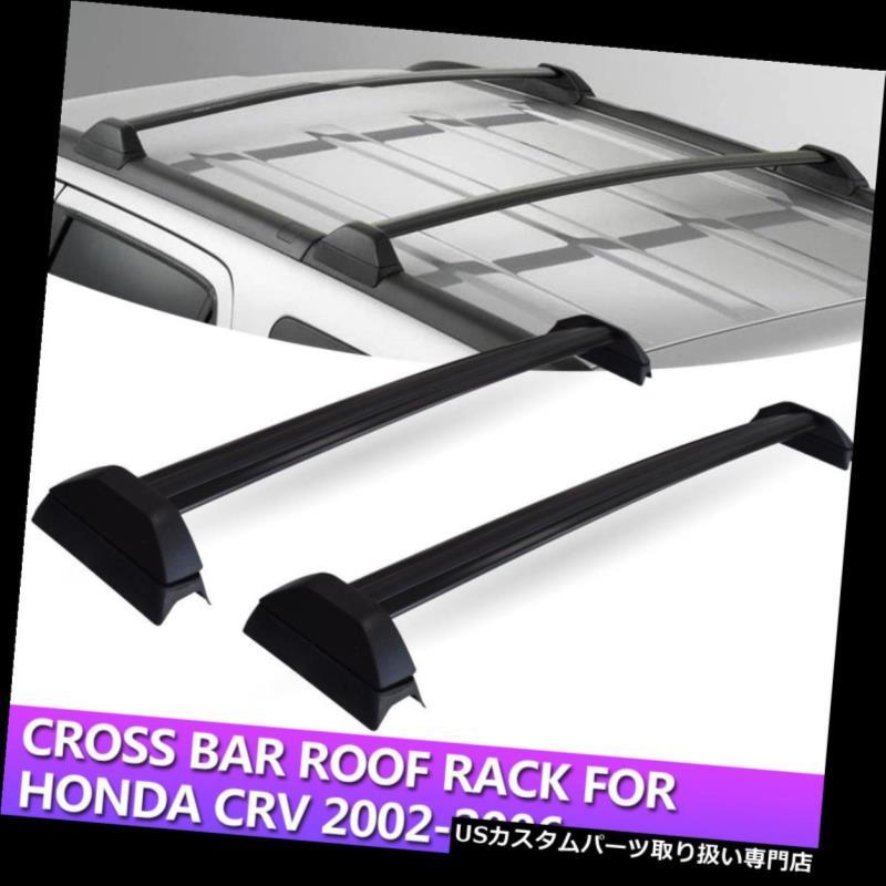 カーゴ ルーフ キャリア 2002-2006ホンダCRVブラックラゲッジキャリア用ルーフラッククロスバーカーゴキャリア Roof Racks Cross Bar Cargo Carrier for 2002-2006 Honda CRV Black Luggage Carrier