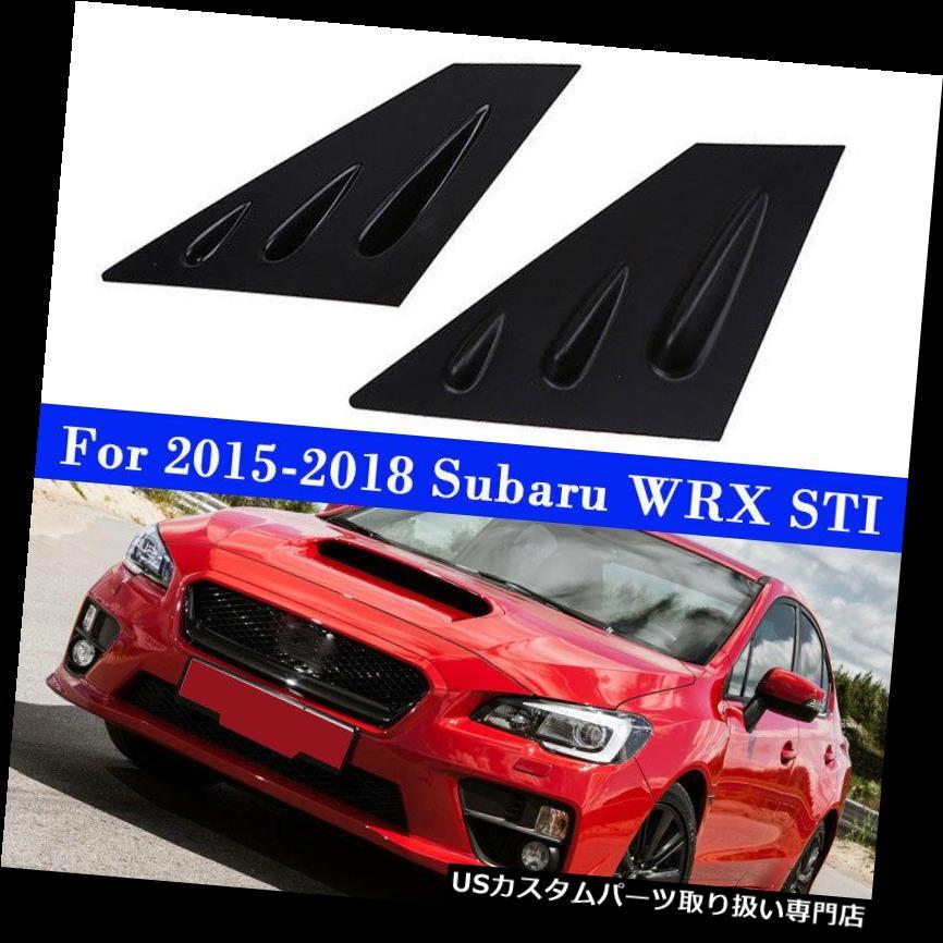 ウィンドウルーバー 15-18スバルWRX STI 4-DRブラックサイドウィンドウルーバースクープカバーベントパネル用 For 15-18 Subaru WRX STI 4-DR Black Side Window Louvers Scoop Cover Vent Panel