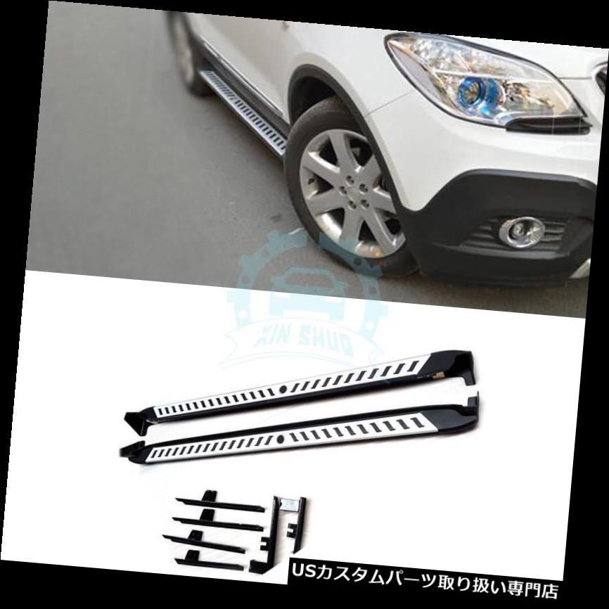 サイドステップ ビュイックアンコール2010-16車用OEファクトリースタイルランニングボードサイドステップナフバー For Buick Encore 2010-16 Cars OE Factory Style Running Board Side Step Nerf Bars