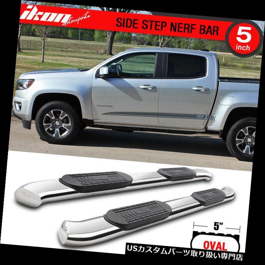 サイドステップ 15-17シボレーコロラドGMCキャニオンクルーキャブ5インチSSサイドステップランニングボードにフィット Fits 15-17 Chevy Colorado GMC Canyon Crew Cab 5In SS Side Steps Running Boards