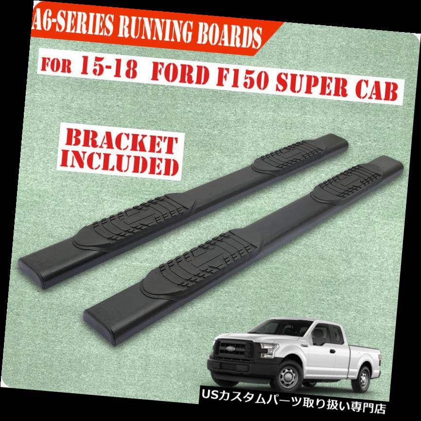 FORD Board Cab Side A Super Nerf Bar / For F150 Cab サイドステップ 15-19 F150 15-19 Step Running Ext Black FORD