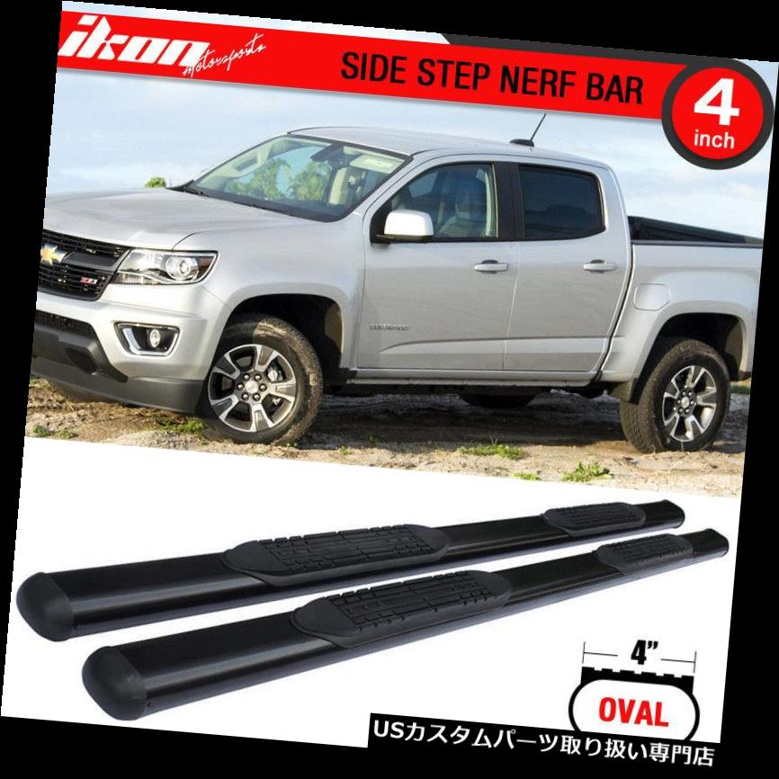 サイドステップ 15-17のコロラド州GMCの峡谷の乗組員のタクシー4インチの側面ステップ棒ランニングボード Fits 15-17 Colorado GMC Canyon Crew Cab 4 Inches Side Step Bar Running Boards