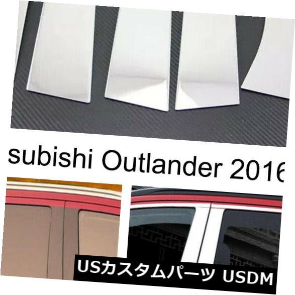 ドアピラー 三菱Outlander 2016-2019のための車のステンレス鋼の窓の柱カバートリム Car Stainless Steel Window Pillar Cover Trim For Mitsubishi Outlander 2016-2019