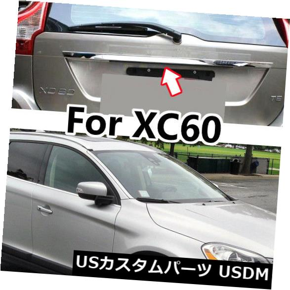 トランクリッドガーニッシュ FORVO XC60 2009-14クローム後部ブーツドアトランクカバーカバーガーニッシュトリム FOR VOLVO XC60 2009-14 CHROME REAR BOOT DOOR TRUNK LID COVER GARNISH TRIM