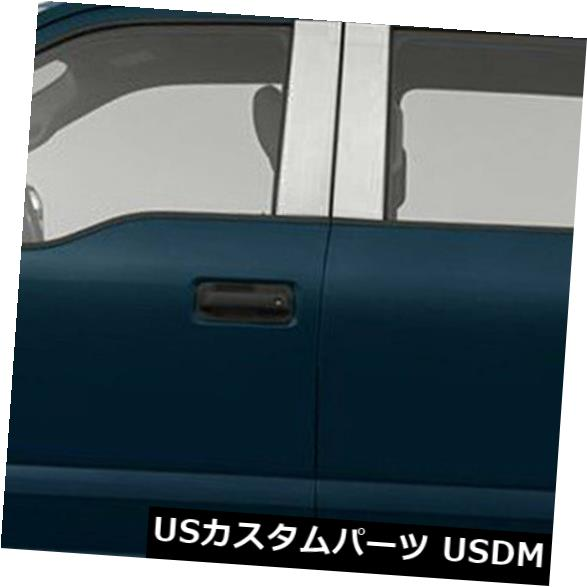 USメッキパーツ 2015-2019 Ford F-150クルーキャブ用柱ポストカバー[ステンレス] 4p Pillar Post Covers for 2015-2019 Ford F-150 Crew Cab [Stainless Steel] 4p