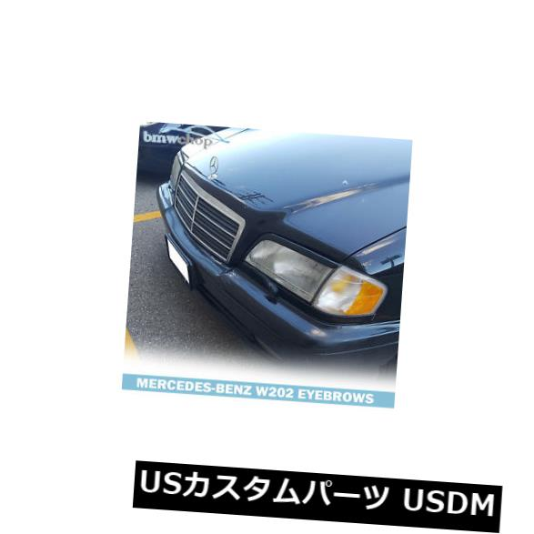 アイライン メルセデスベンツCクラスW202ヘッドライトまぶた眉毛93+用に塗装 Painted for Mercedes Benz C class W202 Headlight Eyelids Eyebrows 93+