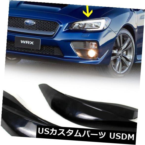 アイライン スバルWRX STIセダンフロントアイブロウまぶたヘッドライトカバーの塗装新しい Painted For Subaru WRX STI Sedan Front Eyebrow Eyelids Headlight Cover New
