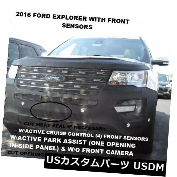 新品 Lebraフロントエンドマスクカバーブラジャーは2016-2017 Ford Explorer w / Front Sensorsに適合 Lebra Front End Mask Cover Bra Fits 2016-2017 Ford Explorer w/ Front Sensors