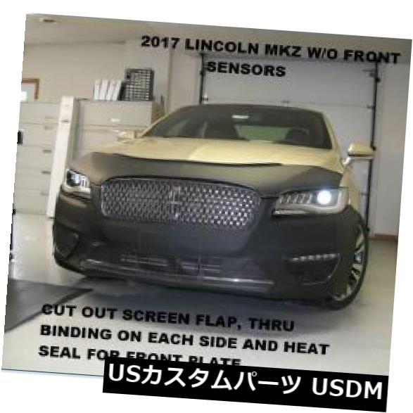新品 Lebra Front End Cover Bra Mask Fits Lincoln MKZ 2017-2019 w / o front sensor Lebra Front End Cover Bra Mask Fits Lincoln MKZ 2017-2019 w/o front sensors