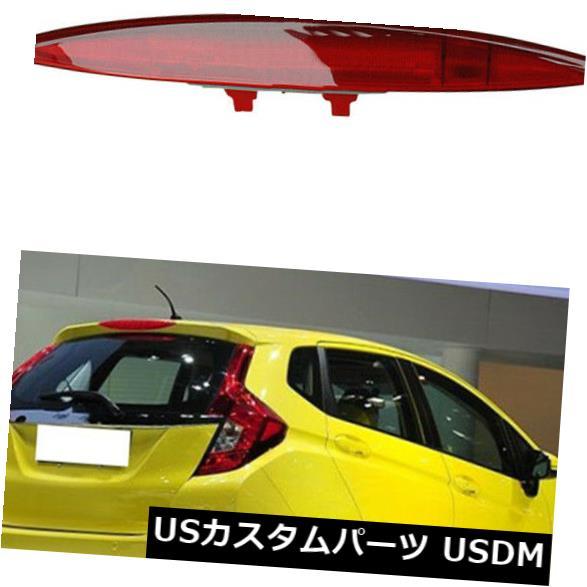 ハイマウントテール ホンダフィット/ジャズ2014ハイマウント3番目3ブレーキテールライトテールブレーキランプ For Honda Fit/JAZZ 2014 High Mount 3rd Third Brake Tail Light Tail Brake Lamps