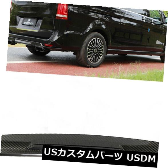 カーボン素材 カーボン製メルセデスベンツVクラスV250 18-19に適したリアルーフウィングスポイラーリップ Carbon Fiber Rear Roof Wing Spoiler Lip Fit For Mercedes Benz V Class V250 18-19