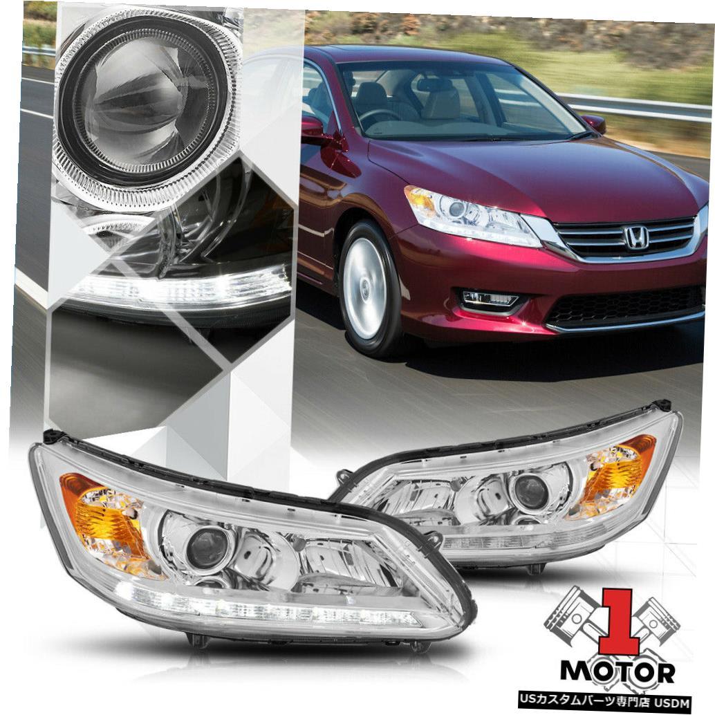 ヘッドライト 13-15ホンダアコード用クロムプロジェクターヘッドライトLEDストリップDRLアンバー信号 Chrome Projector Headlight LED Strip DRL Amber Signal for 13-15 Honda Accord