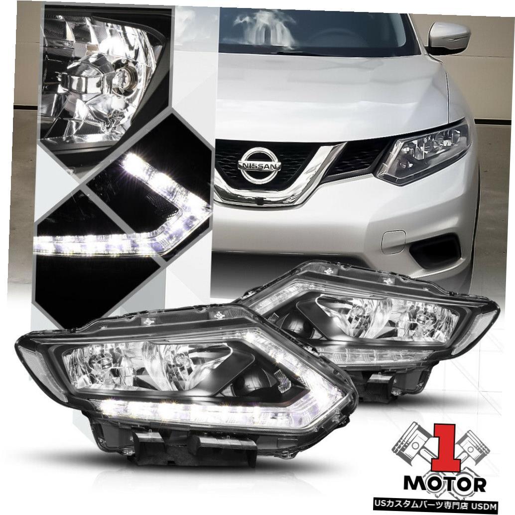 ヘッドライト 14-16日産ローグのブラックハウジングヘッドライトLEDストリップDRLクリアターンシグナル Black Housing Headlight LED Strip DRL Clear Turn Signal for 14-16 Nissan Rogue