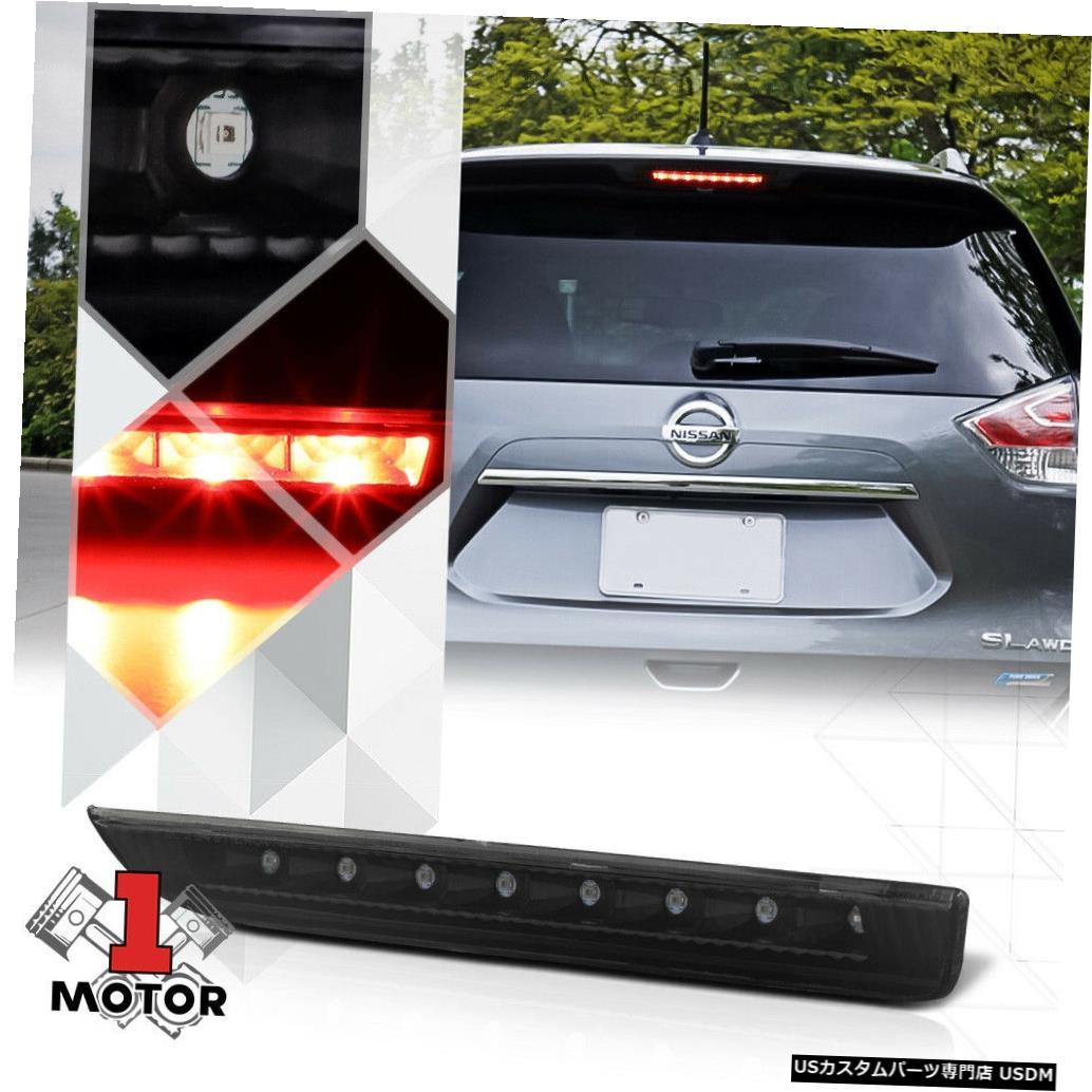 テールライト 14-19日産ローグ用ブラックハウジングスモークレンズリアLED 3番目[3番目]ブレーキライト Black Housing Smoke Lens Rear LED Third [3rd] Brake Light for 14-19 Nissan Rogue