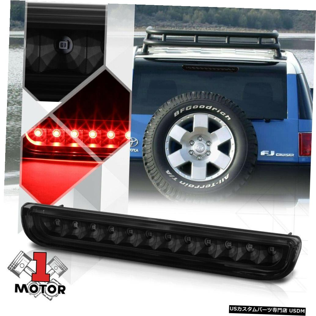テールライト 07-14トヨタFJクルーザー用ブラックハウジングスモークレンズLED 3番目[3番目]ブレーキライト Black Housing Smoke Lens LED Third [3rd] Brake Light for 07-14 Toyota FJ Cruiser