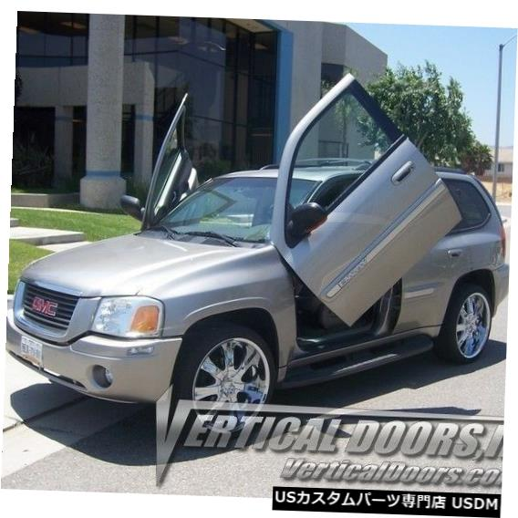 Vertical Doors 垂直ドア-GMC Envoy 2002-09 -VDCGMCENV0209の垂直ランボドアキット Vertical Doors - Vertical Lambo Door Kit For GMC Envoy 2002-09 -VDCGMCENV0209
