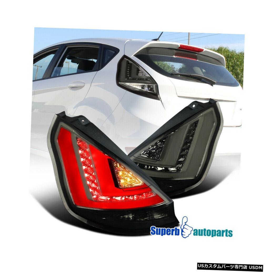 Tail light フォードフィエスタ4Drハッチバックスモークブレーキテールランプ(LEDライトバー付き) For 2011-2013Ford Fiesta 4Dr Hatchback Smoke Brake Tail Lamps w/ LED Light Bar