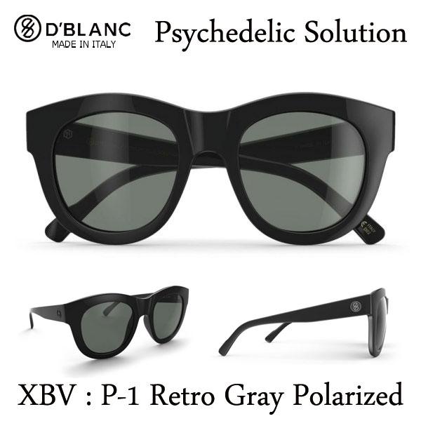 あす楽 遂に取扱いスタート 在庫一掃 D`BLANC ディーブランク サングラス Psychedelic Solution 偏光レンズサングラス サイケデリック ソリューション Black 爆買い新作 対応 Gloss P-1 Retro SMFF1PSY-XBV Gray POLARIZED 10P06Aug16