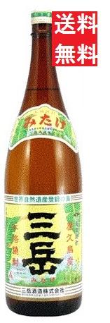 【送料無料】三岳 芋焼酎 25度(屋久島産)1800mlx6本