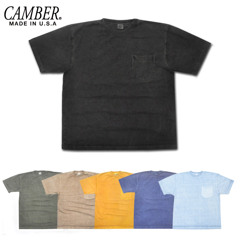 【6 COLOR】CAMBER(キャンバー)【MADE IN U.S.A】 S/S MAX WEIGHT T-SHIRTS(アメリカ製 半袖マックスウェイトTシャツ) PIGMENT DYED(顔料染め)
