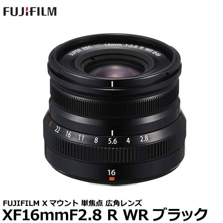 【送料無料】 フジフイルム フジノンレンズ XF16mmF2.8 R WR ブラック [FUJIFILM Xマウント 単焦点 広角レンズ]