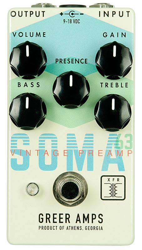 Greer Amps 《グリアー・アンプス》 SOMA 63 Vintage Preamp