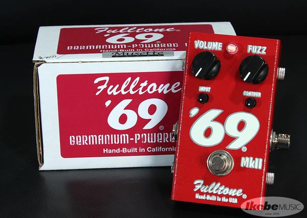 Fulltone '69 Mk-2【新価格】