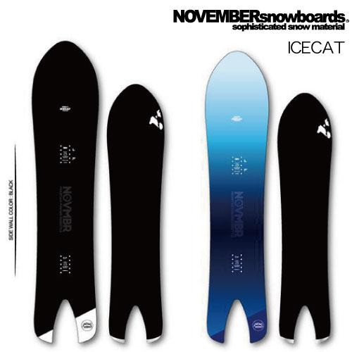 【 19-20 NOVEMBER ICECAT 】 ノベンバー スノーボード アイスキャット 144/149/154 [フリーラン/パウダー]