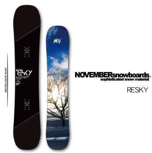 【 19-20 NOVEMBER RESKY 】 ノベンバー スノーボード リスカイ 150/154 [フリーラン/パウダー/フリースタイル]