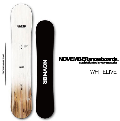 【 19-20 NOVEMBER WHITELIVE 】 ノベンバー スノーボード ホワイトライブ 144/148/154/158 [フリーラン/パウダー/バックカントリー]