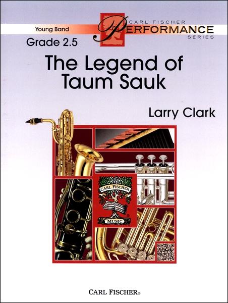 GYW00124090 クラーク タウム・ソークの伝説:スコアとパート譜セット / カール・フィッシャー社
