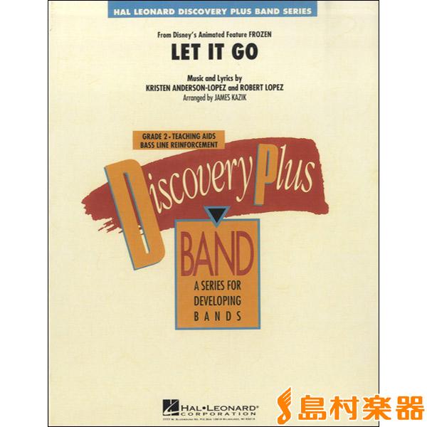 GYW00107536 アンダーソン=ロペス アナと雪の女王よりレット・イット・ゴー(吹奏楽) / HAL・LEONARD