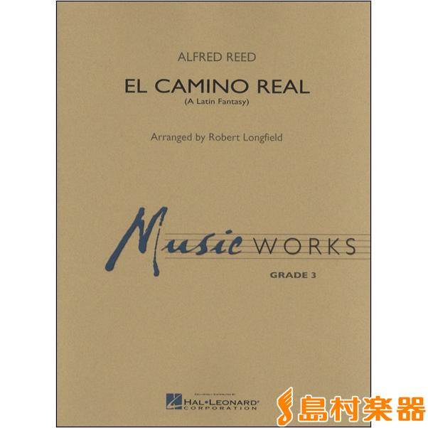 楽譜 UN819 輸入 エル・カミーノ・レアル(A.リード/ロングフィールド編曲)(グレード3) / ロケットミュージック