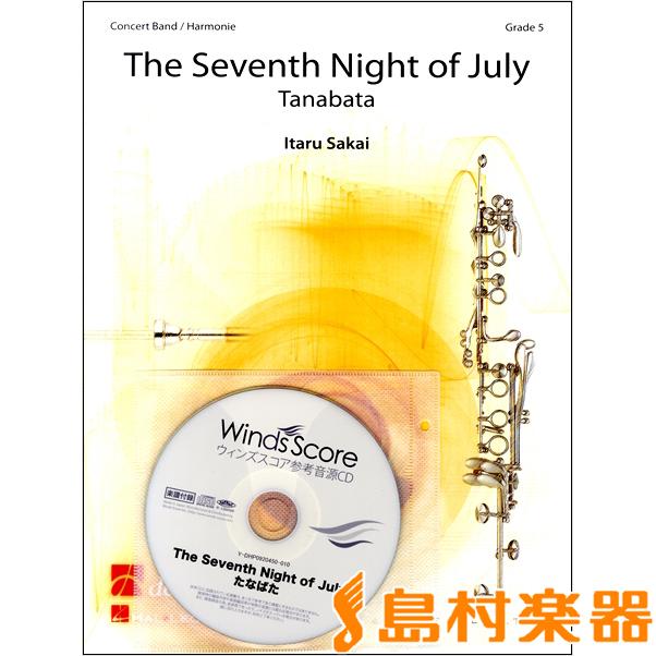 輸入THE SEVENTH NIGHT OF JULY/たなばた / ウィンズ・スコア【送料無料】