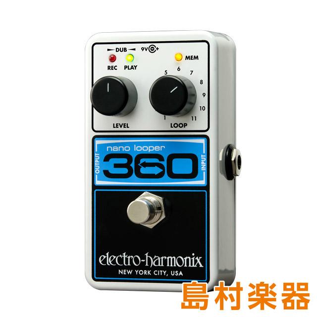 Electro Harmonix NANO LOOPER 360 コンパクトエフェクター ルーパー 【エレクトロハーモニックス】