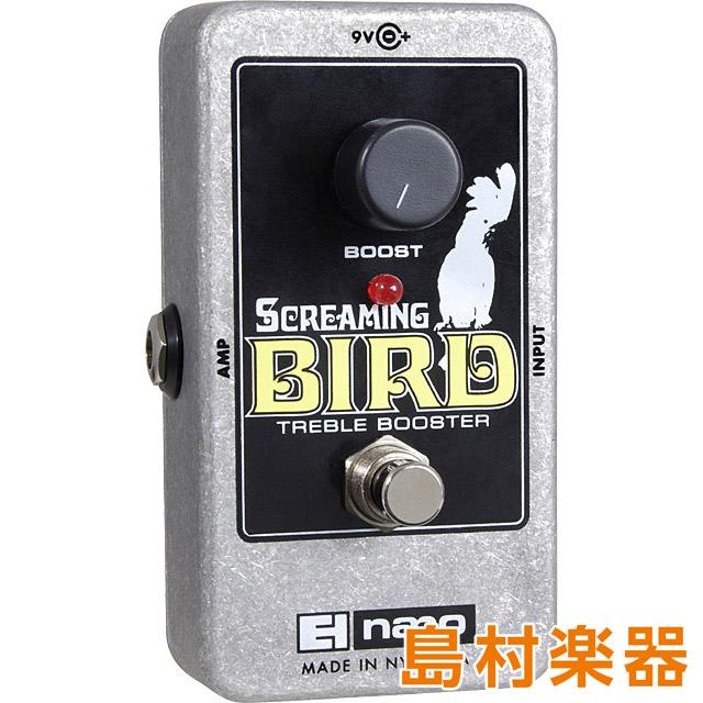 Electro Harmonix SCREAMING BIRD コンパクトエフェクター トレプルブースター 【エレクトロハーモニックス】