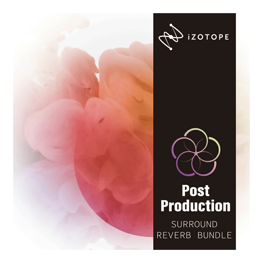 [特価 2019/12/10迄] iZotope Post Production Surround Reverb Bundle 【アイゾトープ】