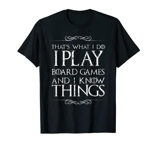 ボードゲーム 英語 アメリカ 海外ゲーム I Play Board Games and I Know Things T-Shirtボードゲーム 英語 アメリカ 海外ゲーム