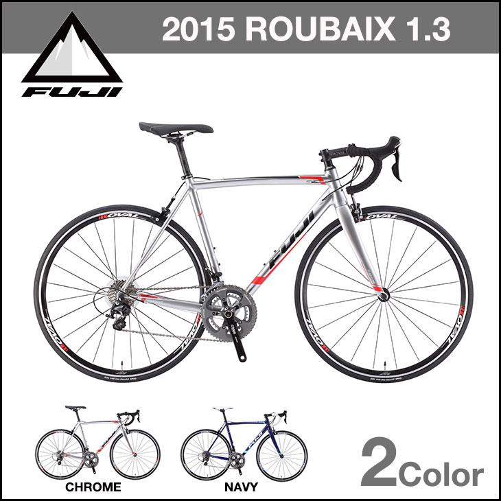 FUJI 自転車 ROUBAIX 1.3 完成車 ルーベ 全2色 各サイズ ロードバイク 【組立発送】 ROAD BIKE フジ ROUBAIX1.3