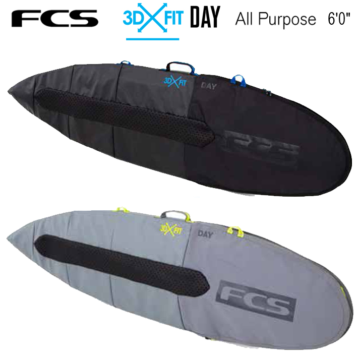 FCS エフシーエス ボードケース 3DxFit Day All Purpose Cover 6'0