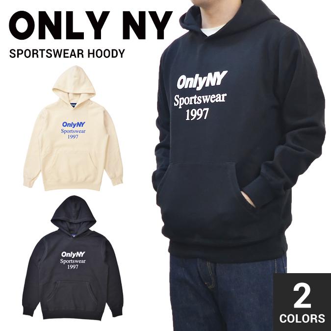 【割引クーポン配布中】 ONLY NY オンリーニューヨーク SPORTSWEAR HOODY プルオーバー パーカー スウェット フリース メンズ ストリート スケート