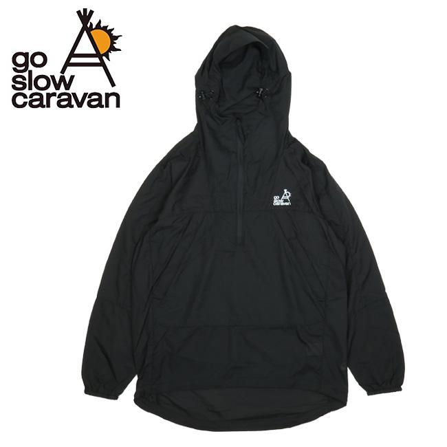 go slow caravan ゴースローキャラバン ポリマイクロリップパッカブルアノラックパーカ 330213 【メンズ/トップス/アウトドア】