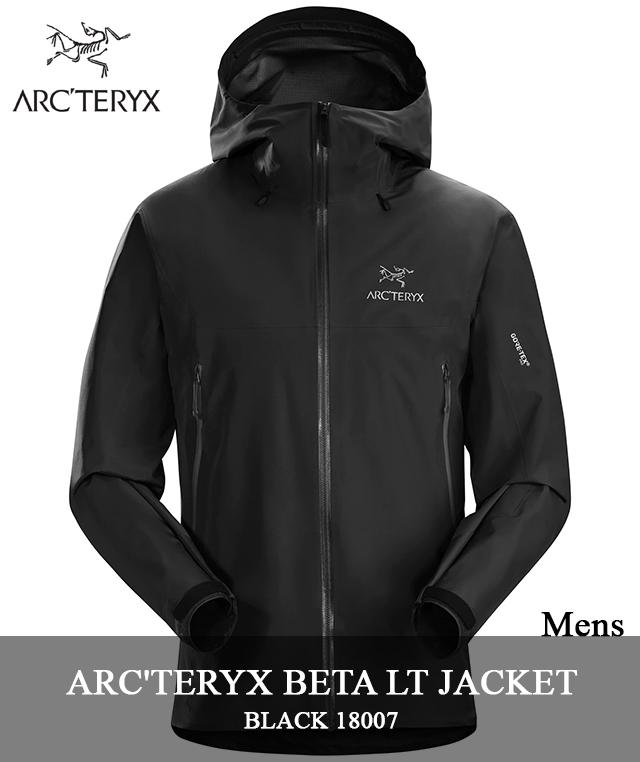 2018 F/W ARC'TERYX 「BETA LT JACKET」 18007 BLACKアークテリクス ベータ LT ジャケット ゴアテックス ブラック arcteryx メンズ キャンプ 登山 アウトドア マウンテンパーカー