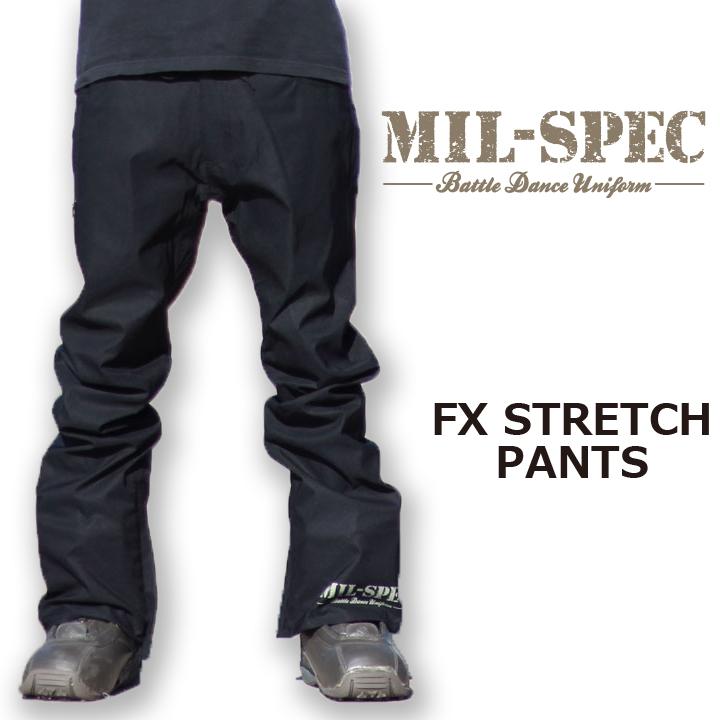 軽量ストレッチパンツ グラトリ 大人気 スノーボードウェア ウエアー SNOWBOARD WEAR MIL-SPEC ミルスペック エフエックスストレッチパンツ STRETCH 激安通販ショッピング PANTS 16-17 送料無料 BLACK 40%OFF FX