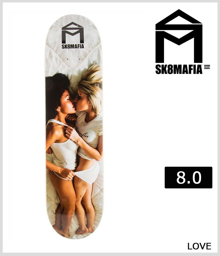 SK8MAFIA スケートマフィア 8.0インチ LOVE
