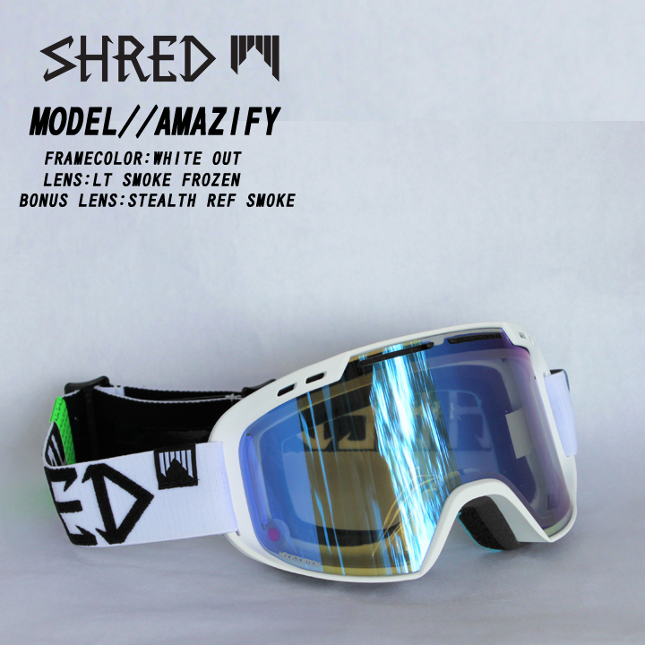 SHRED シュレッド WHITEOUT LTSMOKE FROZEN GOGGLE ゴーグル 送料無料 40%OFF