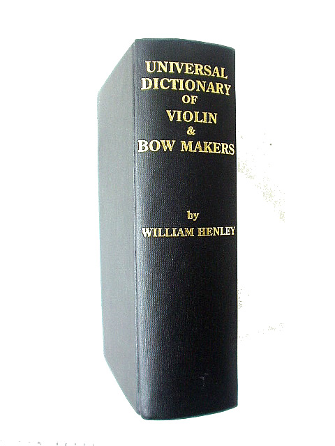 Universal Dictionary of Violin & Bow Makers