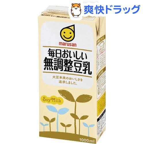 人気ブランド多数対象 マルサン ラッピング無料 毎日おいしい無調整豆乳 1L 6本入