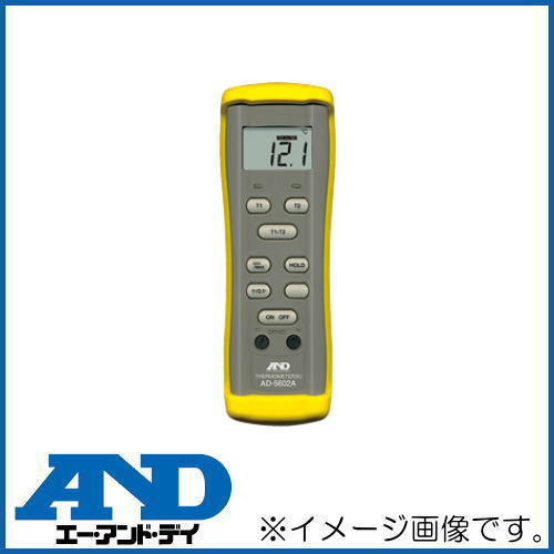 熱電対温度計 Kタイプ AD-5602A A D デイ 待望 アンド エー AD5602A 有名な